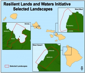 Resilient Lands and Waters Initiative: Hawai'i